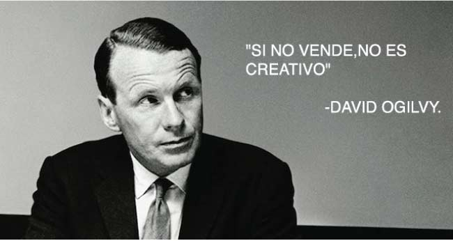 Si no vende no es creativo, David Ogilvy y sus técnicas de persuasión para vender